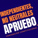 Independientes, realizan  convocatoria para trabajar activamente por el triunfo del APRUEBO y la Convención Constitucional